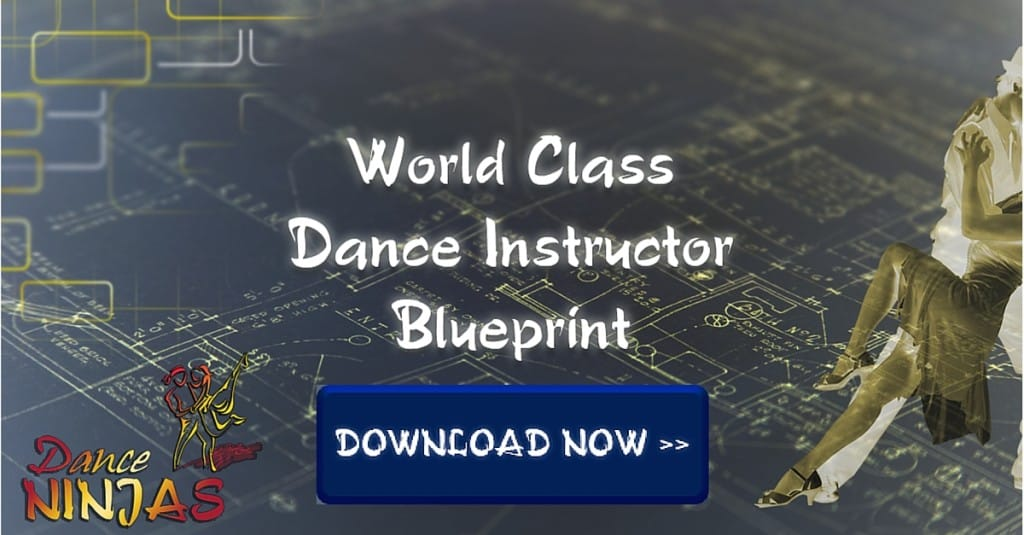 World Class Dance Instructor Blueprint